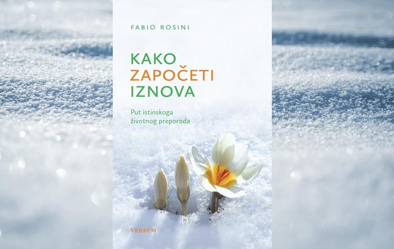 """Predstavljena knjiga """"Kako započeti iznova"""" Fabija Rosinija"""