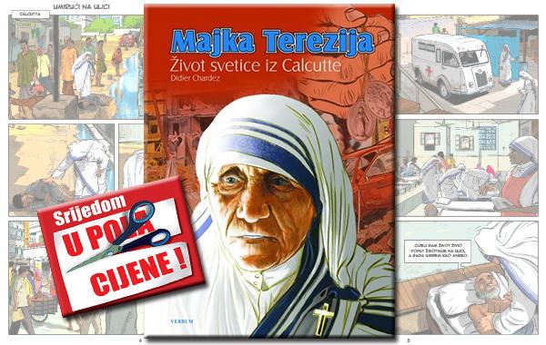 """""""Majka Terezija - život svetice iz Calcutte"""" 28. kolovoza u pola cijene u Verbumu"""