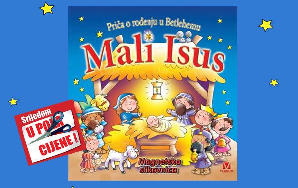 """""""Mali Isus - Priča o rođenju u Betlehemu"""" 23. prosinca u pola cijene u Verbumu"""