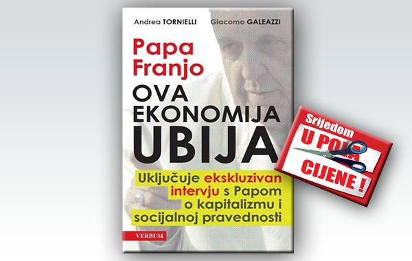 """""""Ova ekonomija ubija"""" 30. rujna u pola cijene u Verbumu!"""