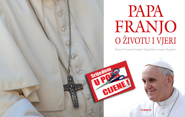 """""""Papa Franjo o životu i vjeri"""" 13. siječnja u pola cijene u Verbumu"""