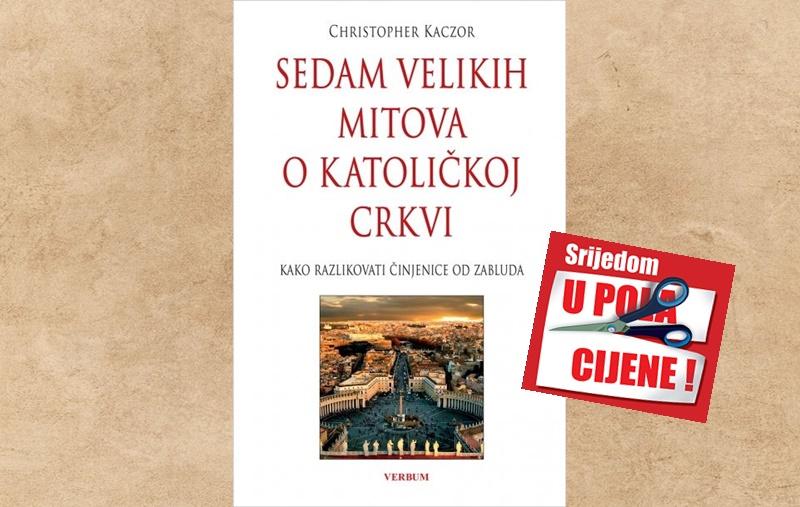 """""""Sedam velikih mitova o Katoličkoj Crkvi"""" 29. rujna u pola cijene u Verbumu"""