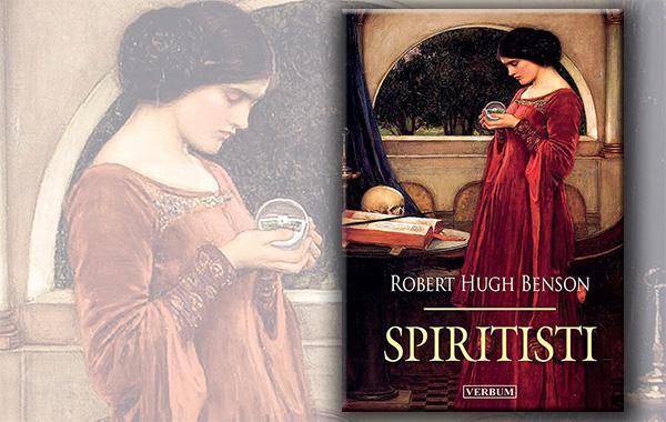 "Predstavljen kršćanski bestseler ""Spiritisti"" Roberta Hugha Bensona"