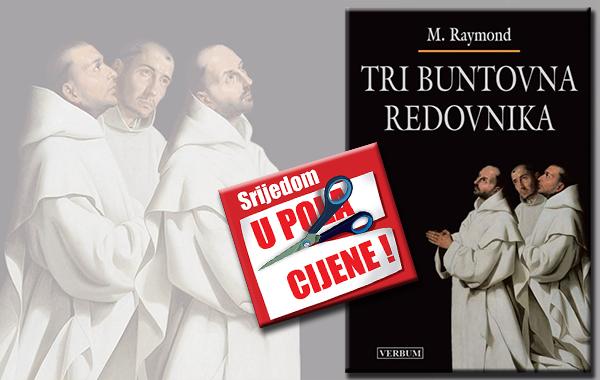 """""""Tri buntovna redovnika"""" 5. prosinca u pola cijene u Verbumu"""