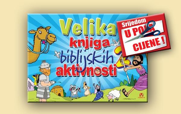 """""""Velika knjiga biblijskih aktivnosti 2"""" 24. travnja u pola cijene u Verbumu"""