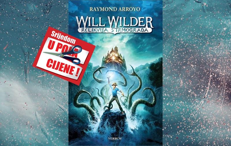 """""""Will Wilder: Relikvija Strmograda"""" 18. kolovoza u pola cijene u Verbumu"""