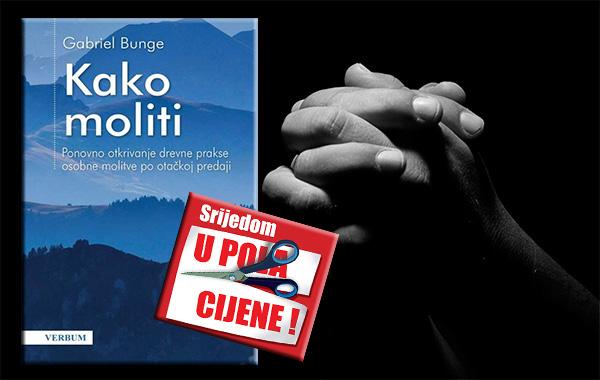 """""""Kako moliti"""" 12. lipnja u pola cijene u Verbumu"""
