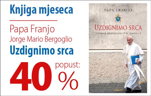 """Knjiga mjeseca """"Uzdignimo srca"""" uz 40% popusta u Verbumu!"""