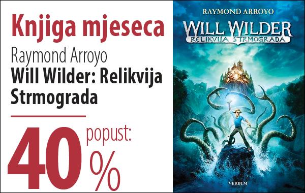 """Knjiga mjeseca """"Will Wilder. Relikvija Strmograda"""" uz 40% popusta u Verbumu!"""