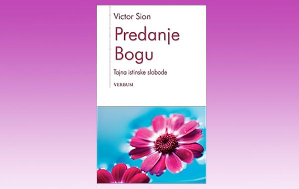 """""""Predanje Bogu""""- nova knjiga o. Victora Siona"""