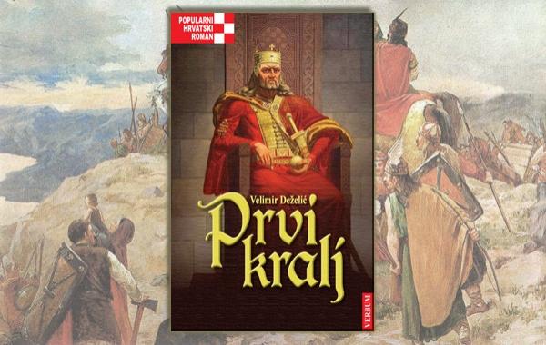 """U knjižarama dostupan prvijenac u biblioteci Popularni hrvatski roman - """"Prvi kralj"""""""