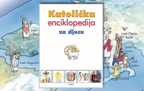 """""""Katoličku enciklopediju za djecu"""" potražite u knjižarama"""