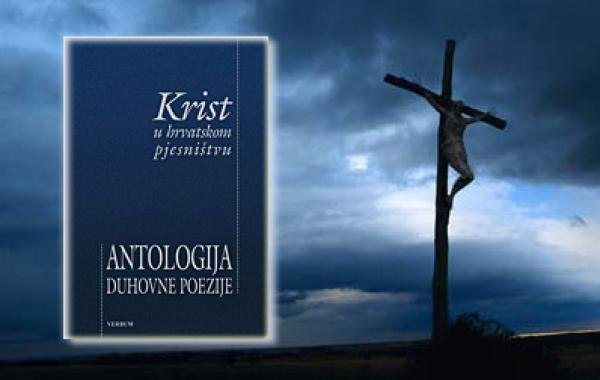 """Antologija """"Krist u hrvatskom pjesništvu"""" dostupna u pola cijene samo u srijedu 2. studenoga u Verbumu"""
