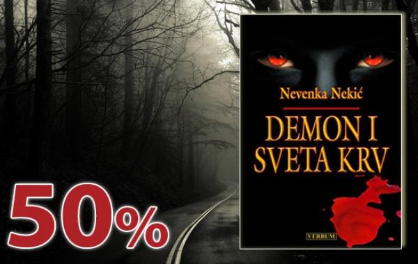 """Roman Nevenke Nekić """"Demon i Sveta Krv"""" 11. siječnja dostupan u pola cijene u Verbumu"""