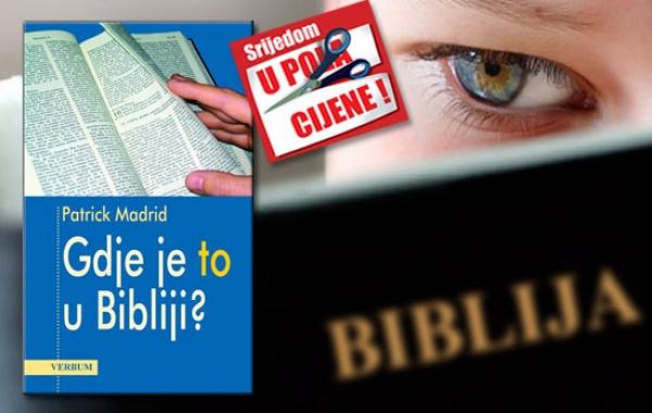 """""""Gdje je to u Bibliji?"""" 8. kolovoza u pola cijene u Verbumu"""