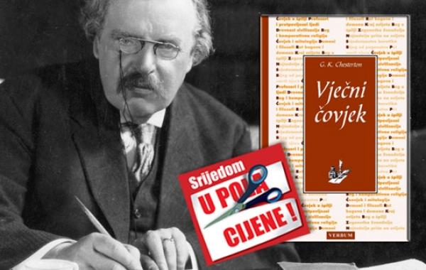"""Chestertonov """"Vječni čovjek"""" 28. studenoga u pola cijene u Verbumu"""