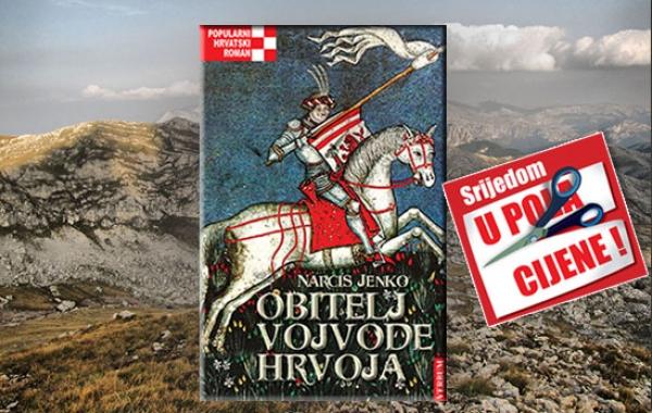 """""""Obitelj vojvode Hrvoja"""" 21. kolovoza u pola cijene u Verbumu"""