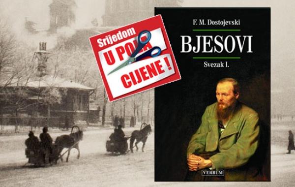 """Knjiga """"Bjesovi I."""" 30. listopada u pola cijene u Verbumu"""