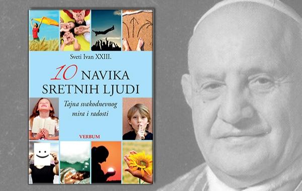 """""""10 navika sretnih ljudi"""" sv. Ivana XXIII. u knjižarama!"""