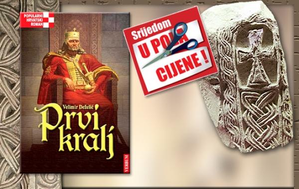 """Knjiga """"Prvi kralj"""" 2. srpnja u pola cijene u Verbumu"""