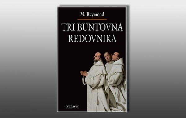 """U knjižarama potražite novi roman """"Tri buntovna redovnika"""""""