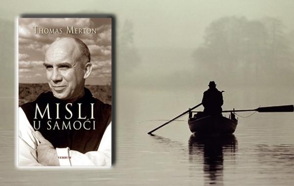 """Predstavljena knjiga  """"Misli u samoći"""" Thomasa Mertona"""
