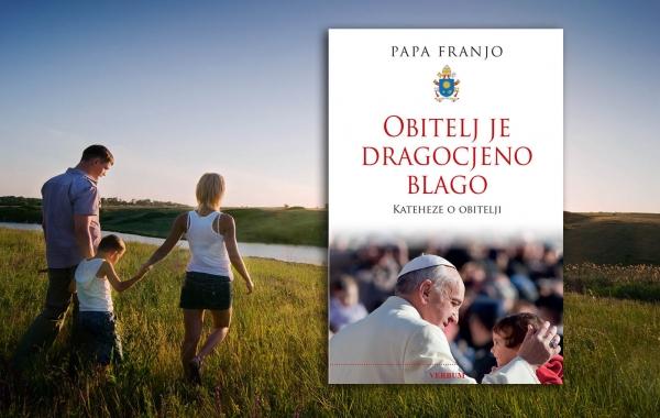 """""""Obitelj je dragocjeno blago"""" – nova Papina knjiga uskoro u knjižarama!"""