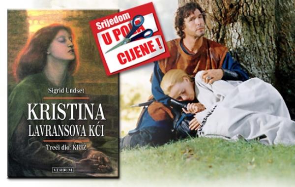 """Treći dio trilogije """"Kristina,Lavransova kći """" 18. studenoga dostupan u pola cijene u Verbumu"""