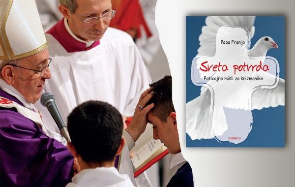 "Predstavljena knjiga poticajnih misli pape Franje za krizmanike ""Sveta potvrda"""