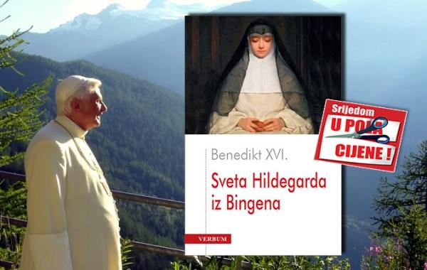 """""""Sveta Hildegarda iz Bingena"""" Beneditka XVI. 18. svibnja u pola cijene u Verbumu"""