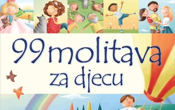 """""""99 molitava za djecu"""" – novo izdanje za najmlađe!"""