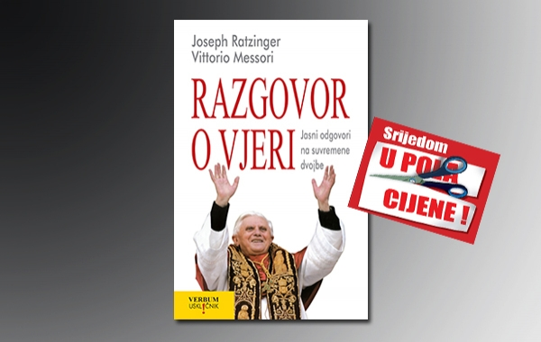 """Knjiga """"Razgovor o vjeri"""" 31. kolovoza u pola cijene u Verbumu"""