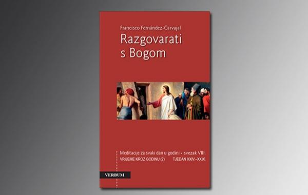 """Novi svezak Carvajalovih meditacija """"Razgovarati s Bogom"""" u knjižarama"""