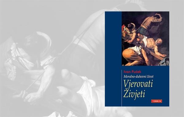 """Predstavljena knjiga """"Vjerovati – Živjeti"""" Ivana Fučeka"""