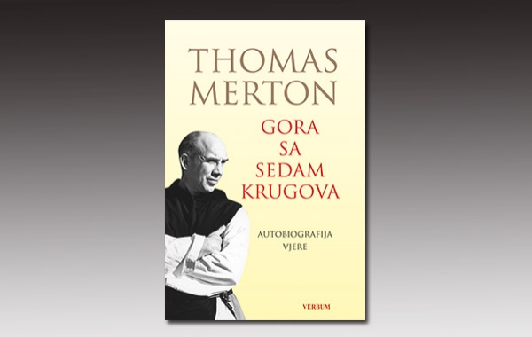 """Mertonov duhovni biser """"Gora sa sedam krugova"""" dostupan na hrvatskom jeziku"""