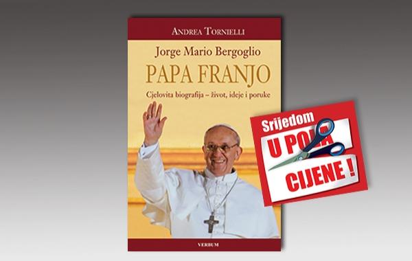 """Biografija """"Jorge Mario Bergoglio – Papa Franjo"""" 23. studenoga u pola cijene u Verbumu"""