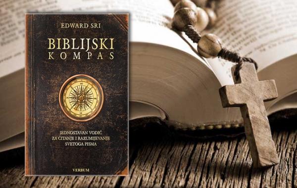 """Objavljen jednostavan vodič za čitanje  i razumijevanje Svetoga pisma – """"Biblijski kompas"""""""