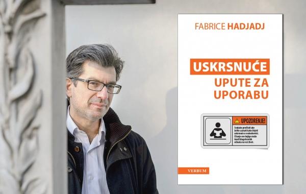 """Predstavljena knjiga """"Uskrsnuće – upute za uporabu"""" Fabricea Hadjadja"""
