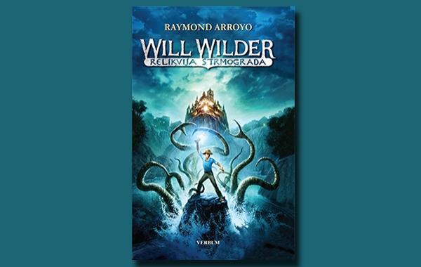 """U knjižare Verbum stiže nova knjiga za mlade """"Will Wilder - Relikvija Strmograda"""""""