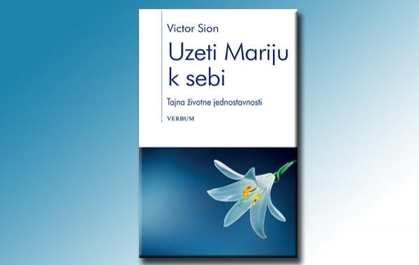 """Predstavljena knjiga """"Uzeti Mariju k sebi"""" Victora Siona"""