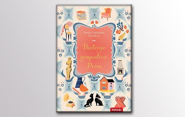 """Predstavljen novi naslov u biblioteci Populus """"Buđenje gospođice Prim"""" Natalie Sanmartin Fenollera"""