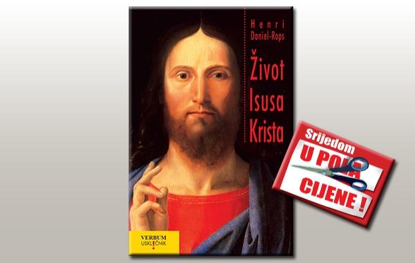 """""""Život Isusa Krista"""" 30. kolovoza u pola cijene u knjižarama Verbum"""
