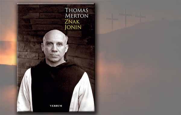 """Iznimna knjiga Thomasa Mertona """"Znak Jonin"""" stigla u knjižare Verbum!"""