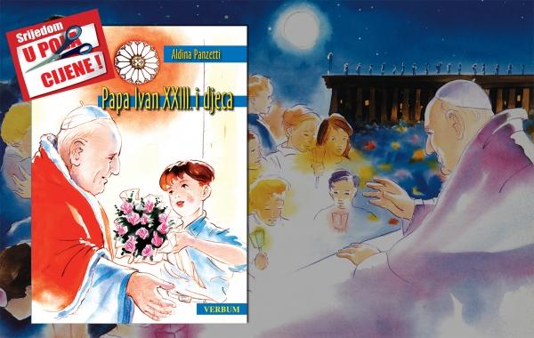 """Knjiga """"Papa Ivan XXIII. i djeca"""" 7. listopada u pola cijene u Verbumu"""