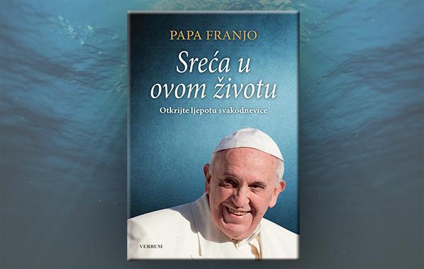 """Predstavljena nova knjiga pape Franje """"Sreća u ovom životu"""""""
