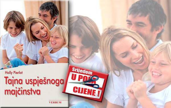"""""""Tajna uspješnoga majčinstva"""" 17. lipnja u pola cijene u Verbumu"""