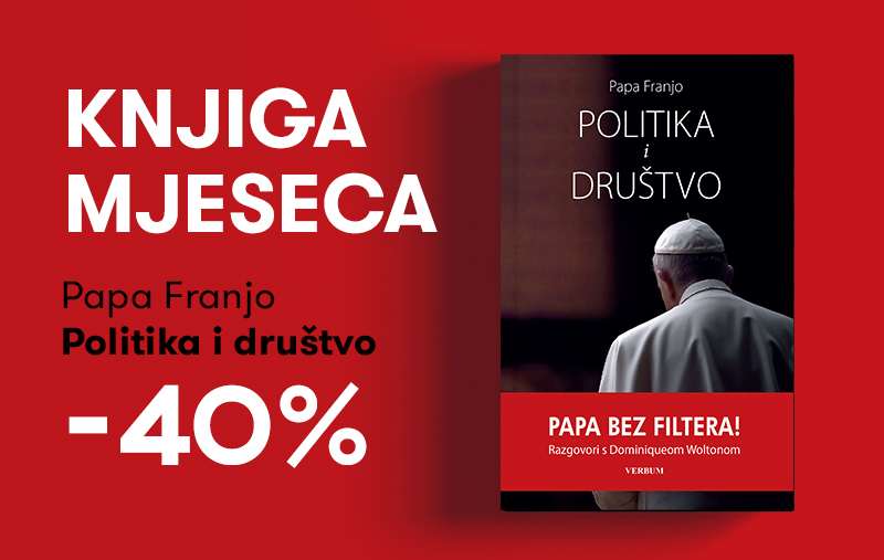 "Knjiga ""Politika i društvo"" pape Franje uz 40% popusta za članove kluba Verbum!"