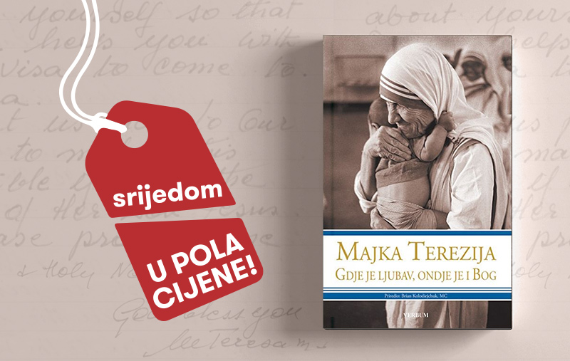 """""""Majka Terezija - Gdje je ljubav, ondje je i Bog"""" 13. listopada u pola cijene u Verbumu"""