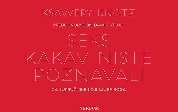 """Objavljeno hrvatsko izdanje knjige """"Seks kakav niste poznavali"""", s predgovorom don Damira Stojića"""